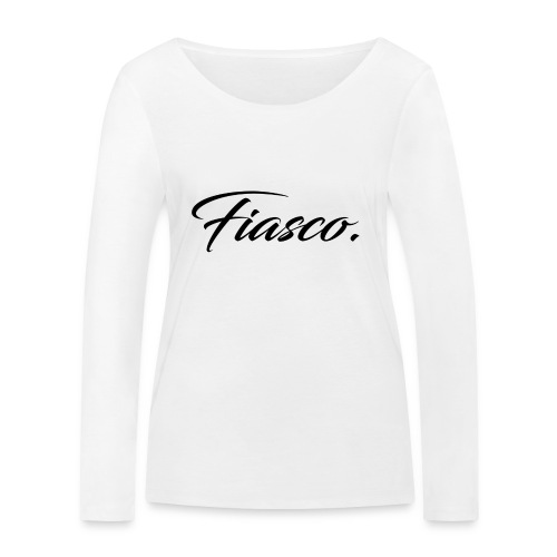 Fiasco. - Vrouwen bio shirt met lange mouwen van Stanley & Stella