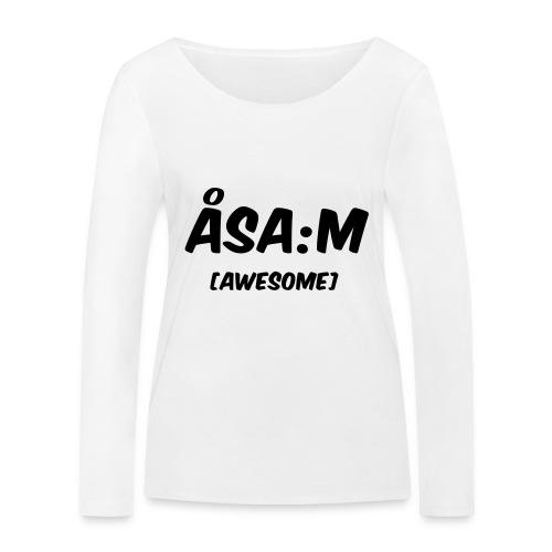 Åsa:m [awesome] - Ekologisk långärmad T-shirt dam från Stanley & Stella