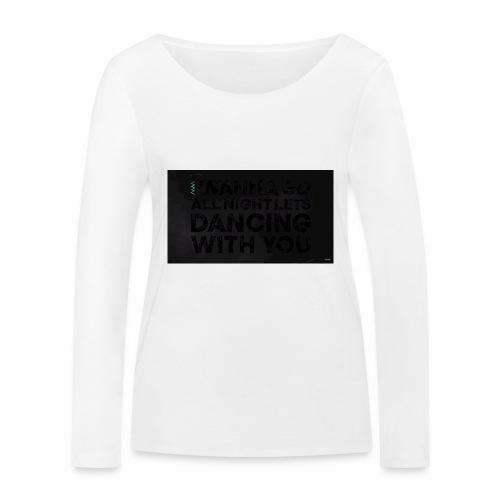 test dancing - Ekologiczna koszulka damska z długim rękawem Stanley & Stella