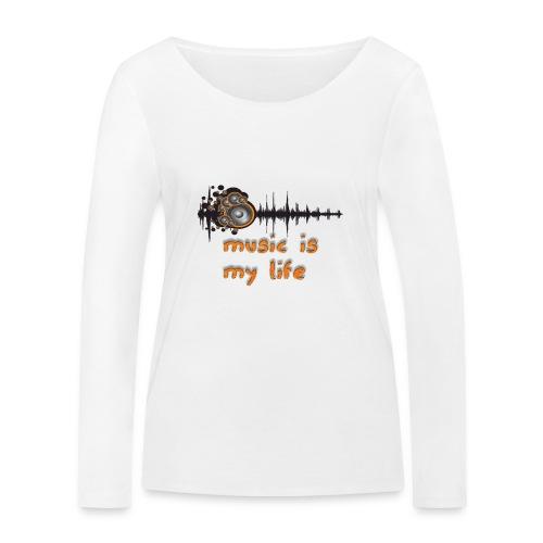 Music is my Life - Maglietta a manica lunga ecologica da donna di Stanley & Stella