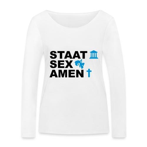 Staatsexamen / Staat Sex Amen - Frauen Bio-Langarmshirt von Stanley & Stella