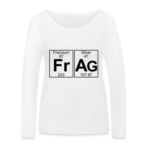 Fr-Ag (frag) - Full - Women's Organic Longsleeve Shirt by Stanley & Stella