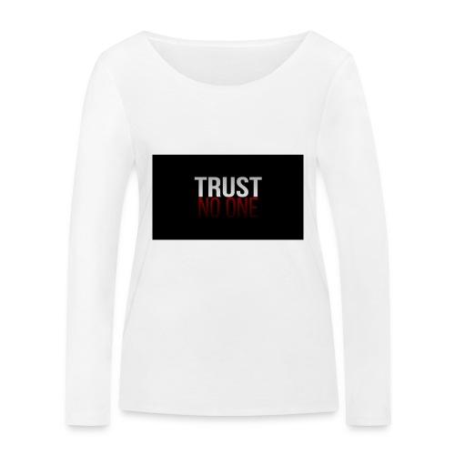 Trust, NO ONE! - Vrouwen bio shirt met lange mouwen van Stanley & Stella