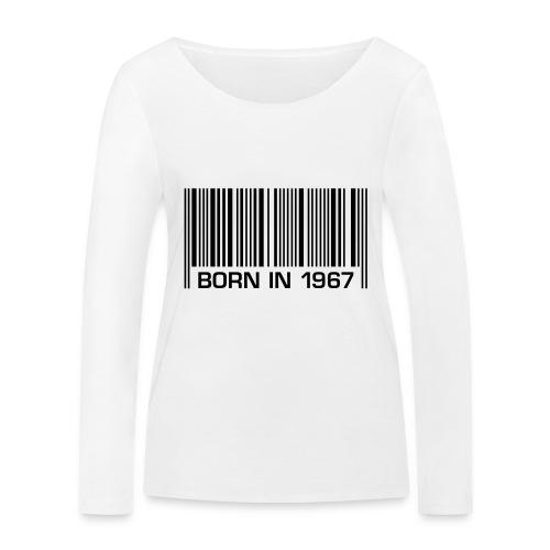 born in 1967 50th birthday 50. Geburtstag barcode - Women's Organic Longsleeve Shirt by Stanley & Stella