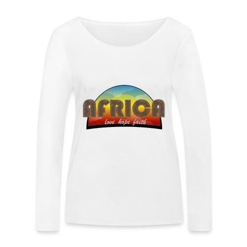 Africa_love_hope_and_faith2 - Maglietta a manica lunga ecologica da donna di Stanley & Stella