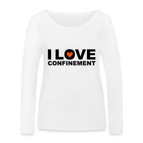 j aime le confinement - T-shirt manches longues bio Stanley & Stella Femme