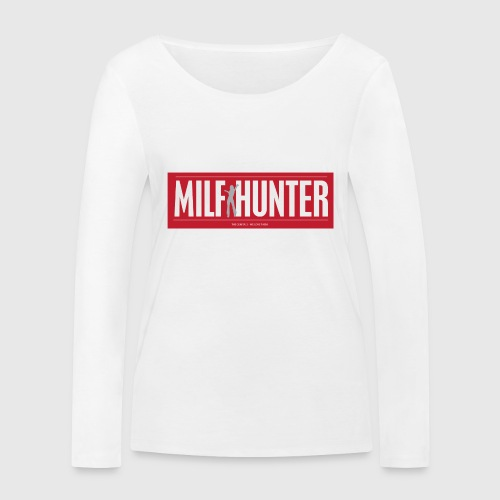 MILFHUNTER1 - Økologisk Stanley & Stella langærmet T-shirt til damer