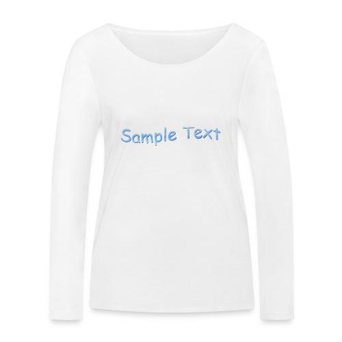SAMPLE TEXT - Women's Organic Longsleeve Shirt by Stanley & Stella