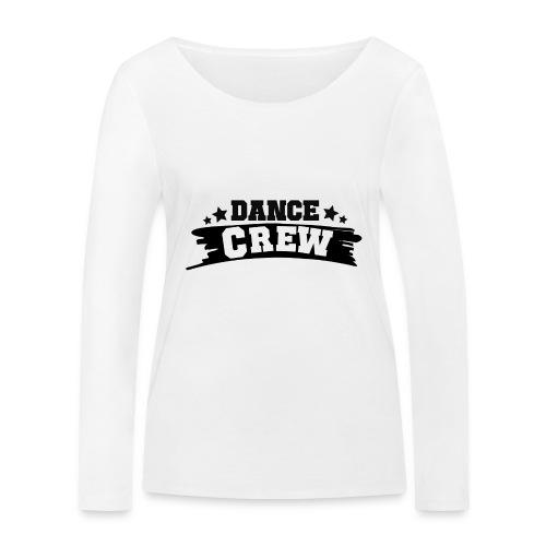 Tshit_Dance_Crew by Lattapon - Økologisk Stanley & Stella langærmet T-shirt til damer