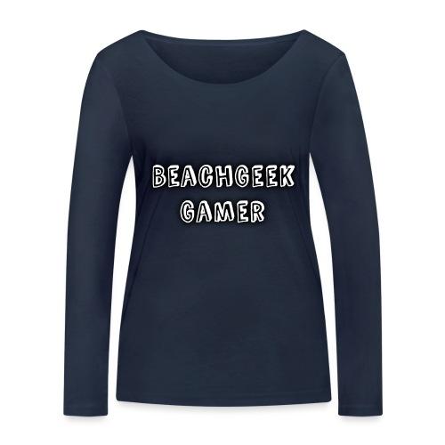 Classic BeachGeek - Women's Organic Longsleeve Shirt by Stanley & Stella