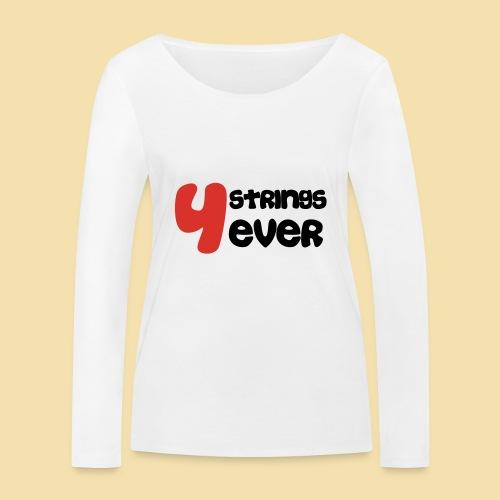 4 Strings 4 ever - Frauen Bio-Langarmshirt von Stanley & Stella
