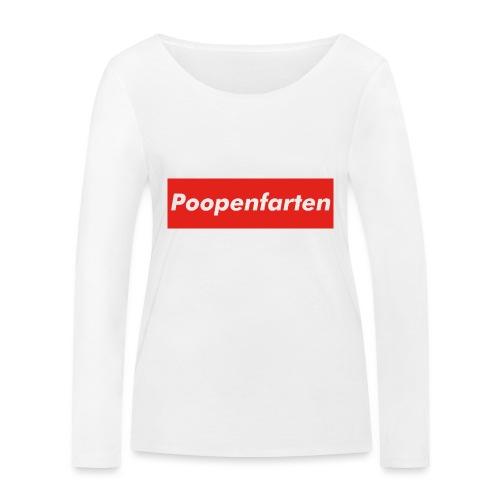 Poopenfarten Meme - Women's Organic Longsleeve Shirt by Stanley & Stella