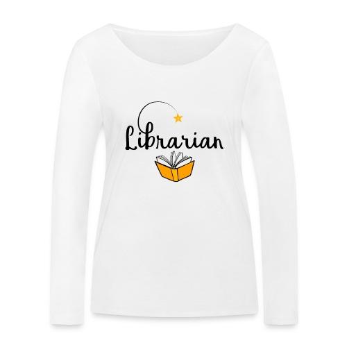 0326 Librarian & Librarian - Women's Organic Longsleeve Shirt by Stanley & Stella