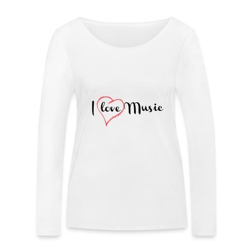 I Love Music - Maglietta a manica lunga ecologica da donna di Stanley & Stella