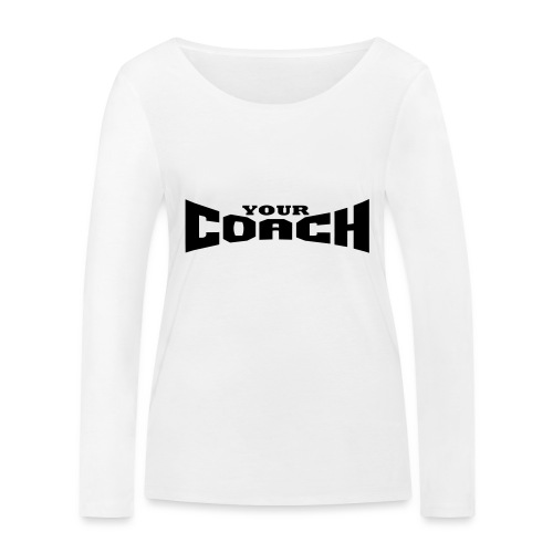 YOUR COACH by Florian VIRIOT - T-shirt manches longues bio Stanley & Stella Femme