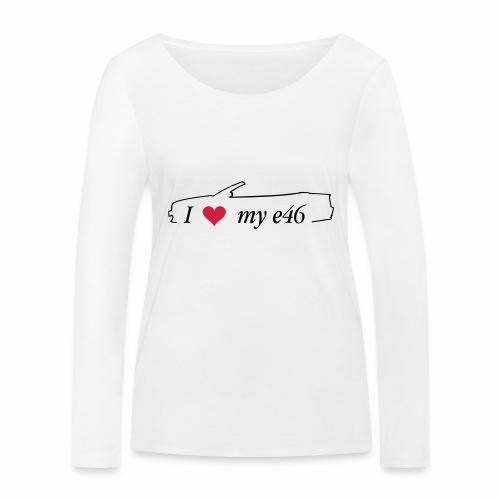 I Love my e46 Cabrio - Frauen Bio-Langarmshirt von Stanley & Stella