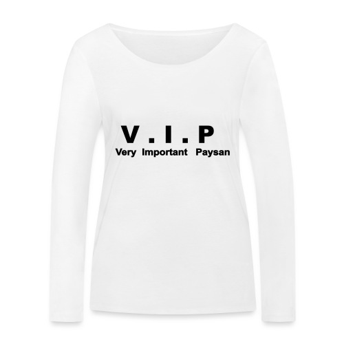 VIP - Very Important Paysan - T-shirt manches longues bio Stanley & Stella Femme