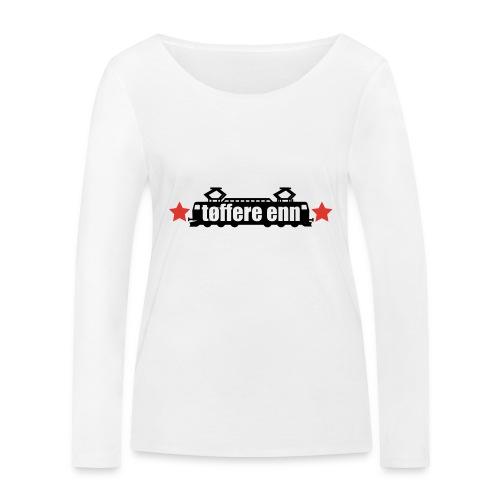 tøffere enn toget - Økologisk langermet T-skjorte for kvinner fra Stanley & Stella