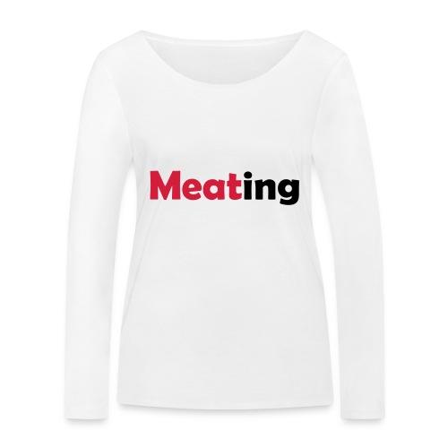 Meating - Frauen Bio-Langarmshirt von Stanley & Stella