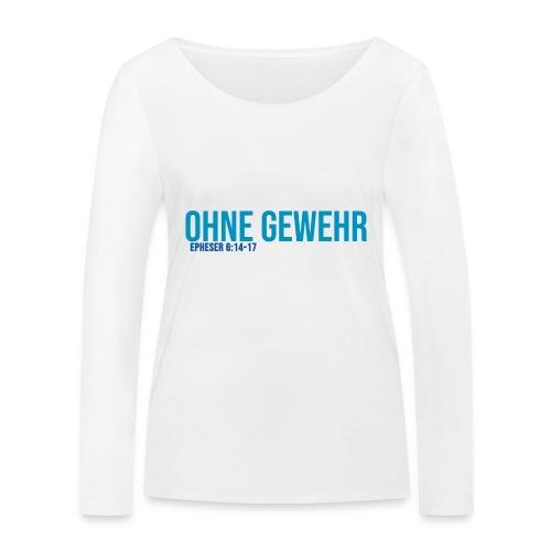 OHNE GEWEHR - Print in blau - Frauen Bio-Langarmshirt von Stanley & Stella