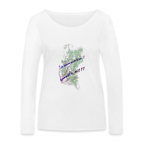 komm klar - Frauen Bio-Langarmshirt von Stanley & Stella