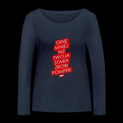 gine mniej - Ekologiczna koszulka damska z długim rękawem Stanley & Stella