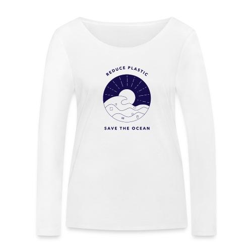 Reduce Plastic - Save The Ocean - Women's Organic Longsleeve Shirt by Stanley & Stella