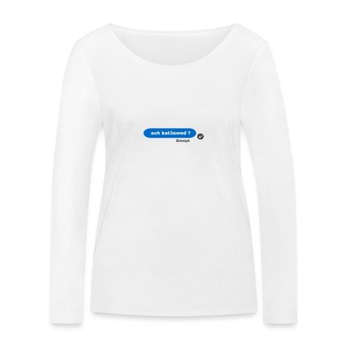 ach kat3awed messenger - T-shirt manches longues bio Stanley & Stella Femme