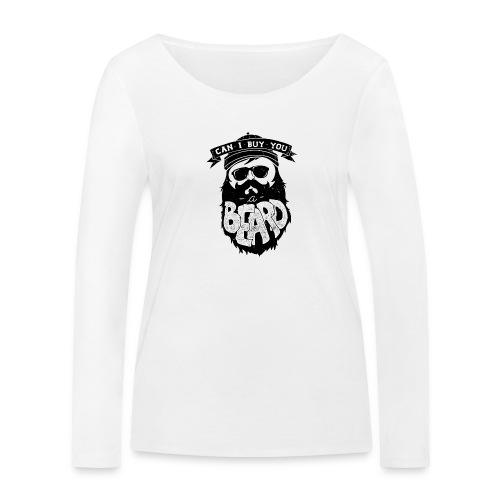 Can i buy you a bread - Women's Organic Longsleeve Shirt by Stanley & Stella