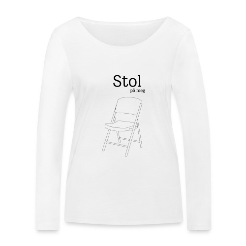 Stol på meg - Økologisk langermet T-skjorte for kvinner fra Stanley & Stella