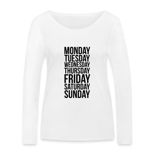 Days of the Week - Women's Organic Longsleeve Shirt by Stanley & Stella
