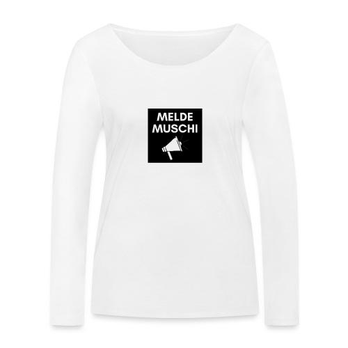 Meldemuschi - Frauen Bio-Langarmshirt von Stanley & Stella