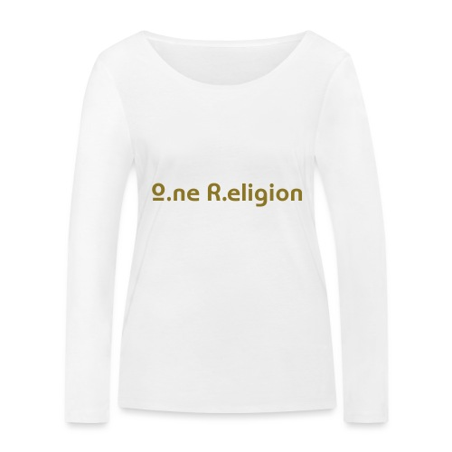 O.ne R.eligion Only - T-shirt manches longues bio Stanley & Stella Femme