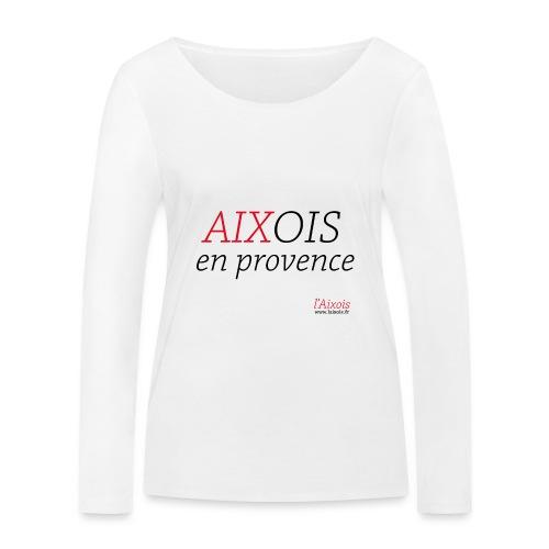 AIXOIS EN PROVENCE - T-shirt manches longues bio Stanley & Stella Femme