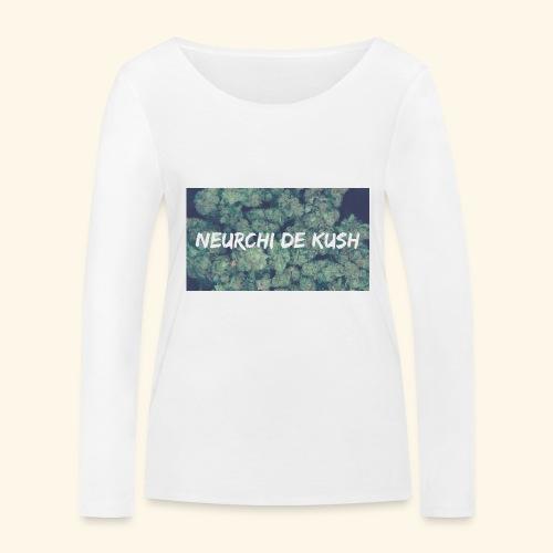 NEURCHI DE KUSH - T-shirt manches longues bio Stanley & Stella Femme