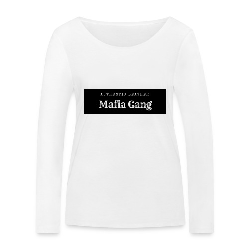 Mafia Gang - Nouvelle marque de vêtements - T-shirt manches longues bio Stanley & Stella Femme
