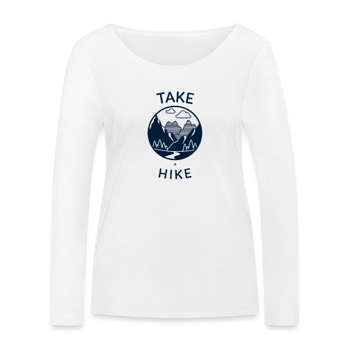 take a hike 2 - Frauen Bio-Langarmshirt von Stanley & Stella