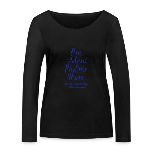 OM MANI PADME HUM - Maglietta a manica lunga ecologica da donna di Stanley & Stella