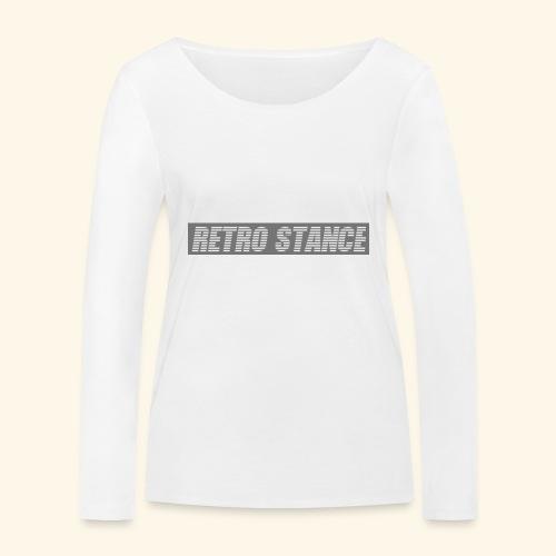 Retro Stance - Women's Organic Longsleeve Shirt by Stanley & Stella