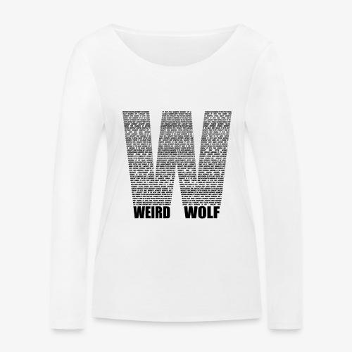 The Big W (Black) - Women's Organic Longsleeve Shirt by Stanley & Stella