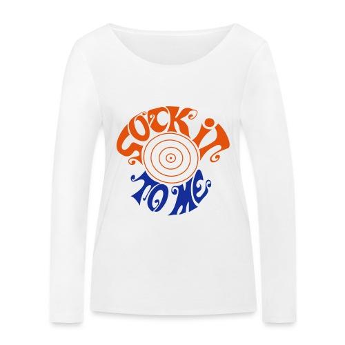 sock it to me - Women's Organic Longsleeve Shirt by Stanley & Stella