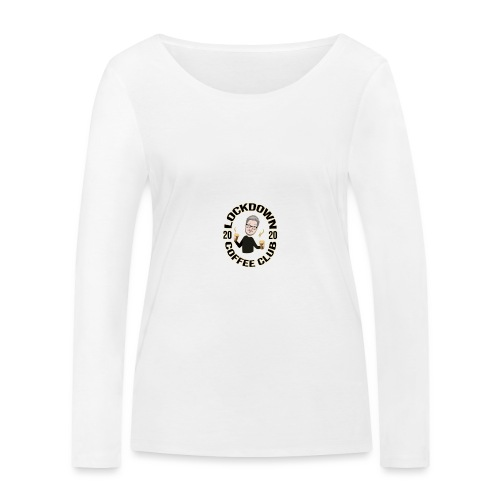 Lockdown Coffee Club 2020 - Women's Organic Longsleeve Shirt by Stanley & Stella