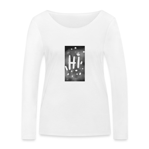 Hola o hi nublado - Camiseta de manga larga ecológica mujer de Stanley & Stella