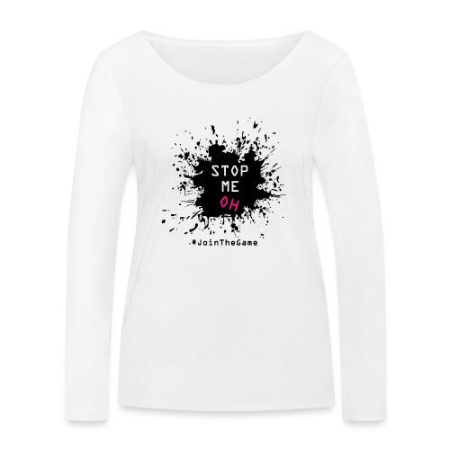Stop me oh - Women's Organic Longsleeve Shirt by Stanley & Stella