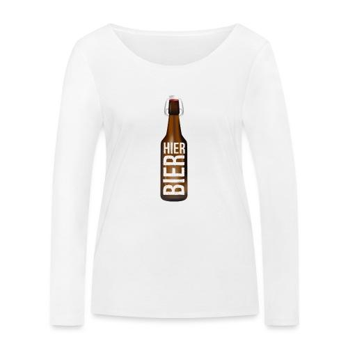 Hier Bier - Shirt - Frauen Bio-Langarmshirt von Stanley & Stella