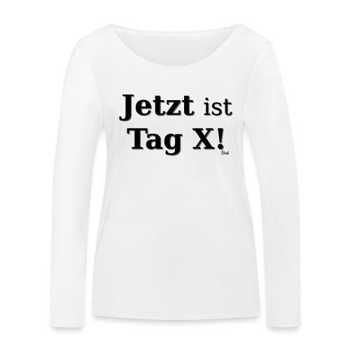 Tag X - Frauen Bio-Langarmshirt von Stanley & Stella