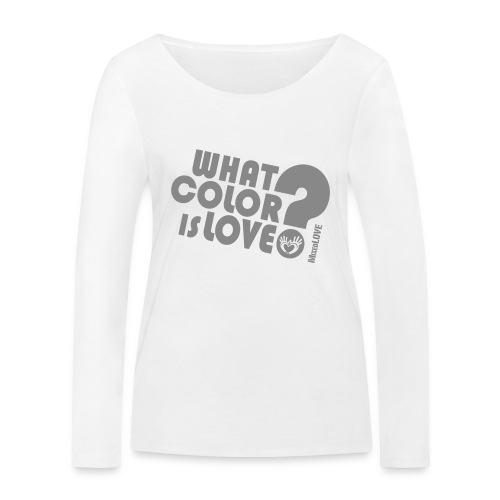 MixedLove - WhatColorIs - Women's Organic Longsleeve Shirt by Stanley & Stella