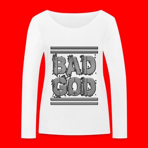 BadGod - Women's Organic Longsleeve Shirt by Stanley & Stella