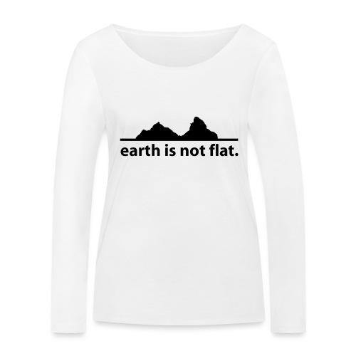 earth is not flat. - Frauen Bio-Langarmshirt von Stanley & Stella