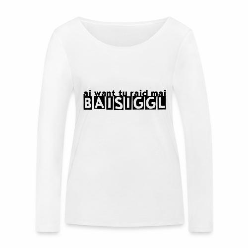 BAISIGGL - Frauen Bio-Langarmshirt von Stanley & Stella
